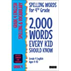 Spelling Words for 4th Grade: 2,000 Words Every Kid Should Know (Grade 4 English Ages 9-10) (2,000 Spelling Words (US Edition