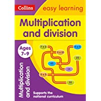 Collins Easy Learning Age 7-11 -- Multiplication and Division Ages 7-9: New Edition: Ideal for Home Learning