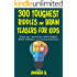 300 Toughest Riddles and Brain Teasers For Kids: What am I Questions, Word Riddles, Puzzles, Games, Math Problems, Tricky Questions and Brain Teasers for Kids