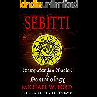Sebitti: Mesopotamian Magick & Demonology