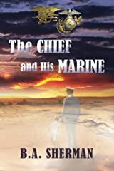 The Chief and His Marine Kindle Edition