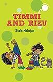 Timmi and Rizu (hole books)