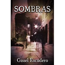 Sombras (Spanish Edition) Jul 25, 2012