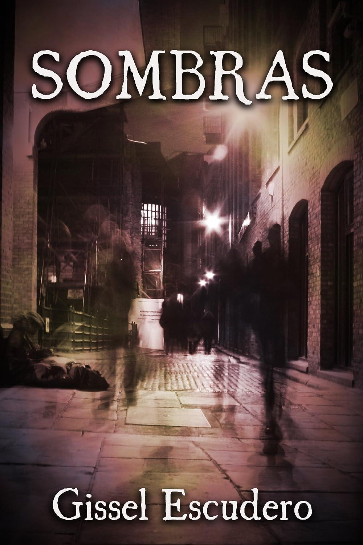 Sombras eBook: Gissel Escudero, Petras Gagilas: Amazon.es: Tienda ...