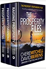 The Prosperity Files Books 1-3: A quirky, suspenseful, thrilling mystery with a touch of romance. (The Prosperity Spartanburg Files Box Sets Book 1) Kindle Edition