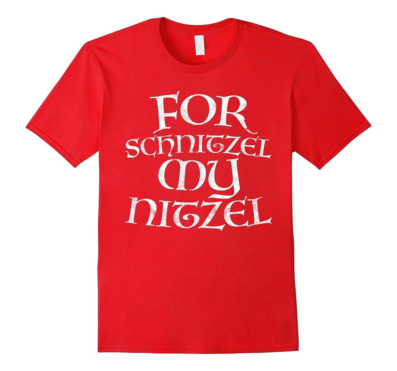 For Schnitzel My Nitzel T-Shirt Oktoberfest Gift Shirt-BN