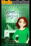 Scrapbooking Slaying: Missy DeMeanor Cozy Mystery #4 (Missy DeMeanor Cozy Mysteries)