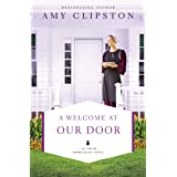 A Welcome at Our Door (An Amish Homestead Novel Book 4)
