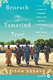 Beneath the Tamarind Tree: A Story of