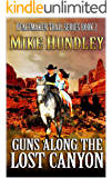 A Classic Western Novel: Guns Along the Lost Canyon: Book Two of the Peacemaker Trail Western Series (Peacemaker Trail Series 2)
