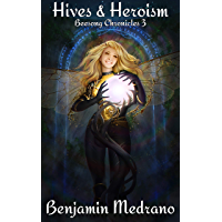 Hives & Heroism (Beesong Chronicles Book 3) (English Edition)