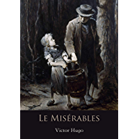 Le Misérables (Annotated) (English Edition)
