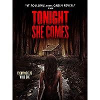 Tonight She Comes