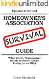 Homeowners Association Survival Guide: What Every Homeowner Needs to Know About Living in an HOA