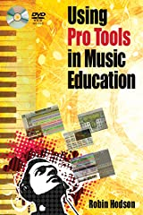 Using Pro Tools in Music Education Paperback