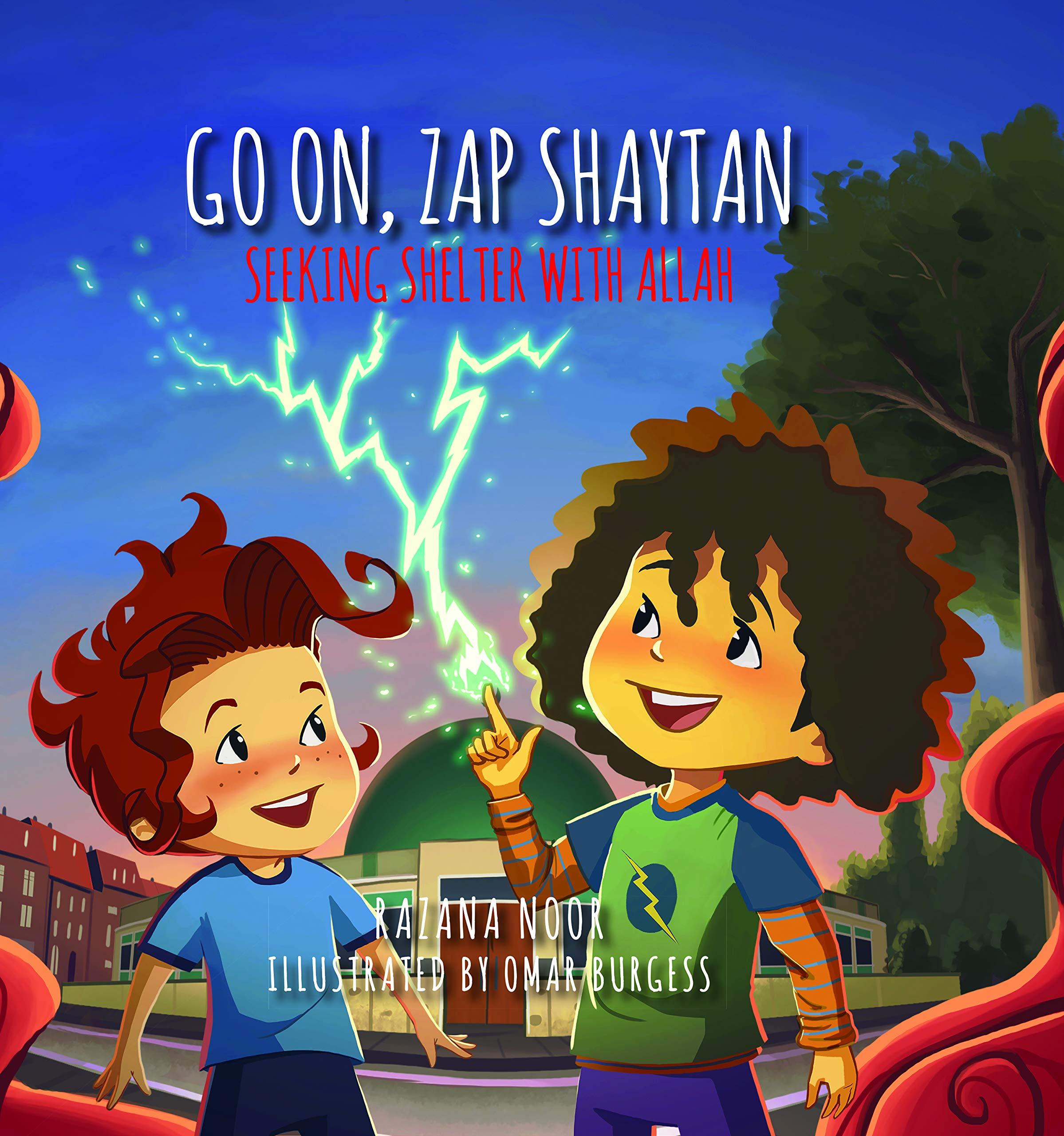 Noor, R: Go on, Zap Shaytan (Islamic Foundation): Amazon.es: Noor, Razana, Burgess, Omar: Libros en idiomas extranjeros