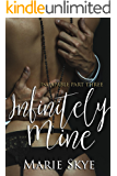 Infinitely Mine (Incapable Book 3)