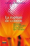 """La rupture de contrat: Message des """"suicidés"""" au monde des """"vivants"""""""
