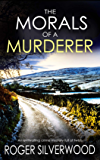 THE MORALS OF A MURDERER an enthralling crime mystery full of twists (Yorkshire Murder Mysteries Book 4) (English Edition)