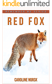 Red Fox: Children Pictures Book & Fun Facts About Red Fox - Kindle ...