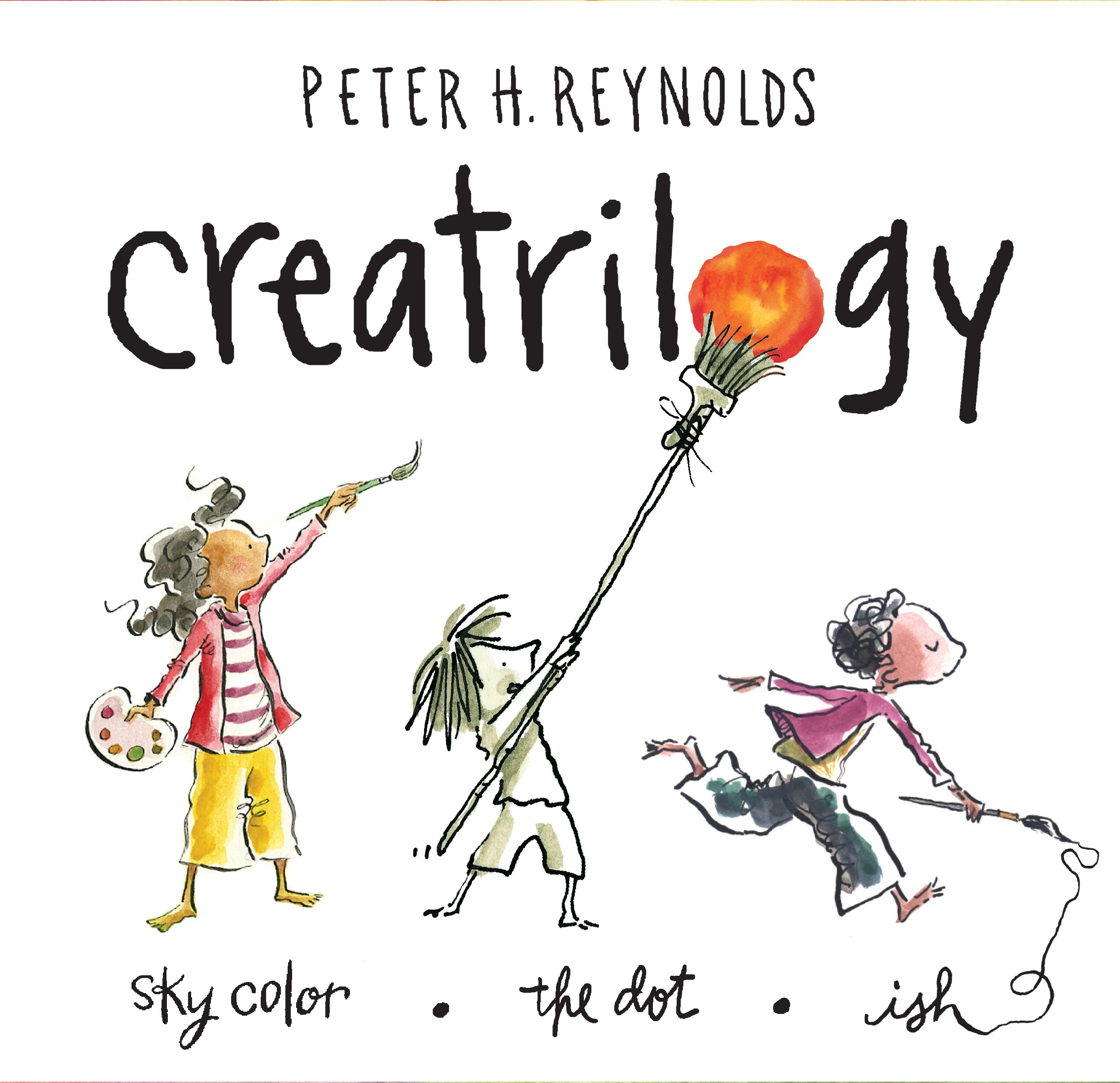 Peter Reynolds Creatrilogy Box Set (Dot, Ish, Sky Color)