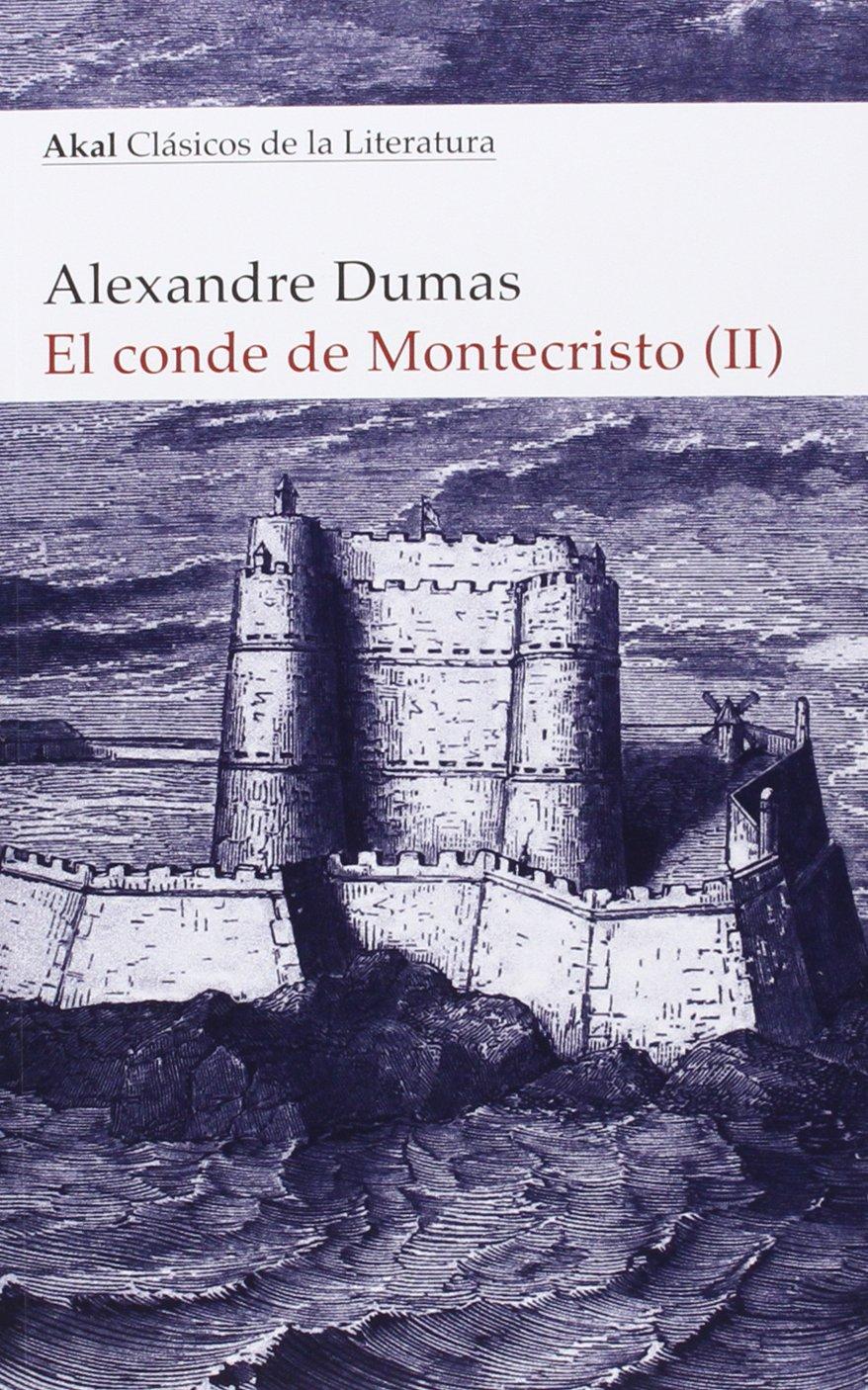 El conde de montecristo 2 vols akal cl sicos de la literatura amazon es alexandre dumas m pilar ruiz ortega libros