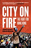 City on Fire: the fight for Hong Kong