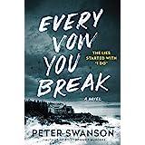 Every Vow You Break: A Novel