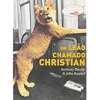 Um Leão Chamado Christian