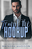 Tempt The Hookup (Tempt Series Book 3)