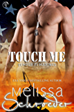 Touch Me: The Santinis (Semper Fi Marines Book 3)