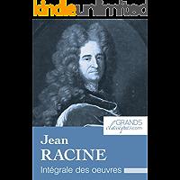 Jean Racine: Intégrale des œuvres (French Edition)