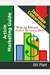 Article Marketing Guide: Increase Conversions with an Effective Author Resource Box Kindle Edition