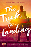 The Trick to Landing