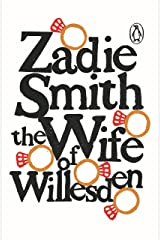 The Wife of Willesden Kindle Edition