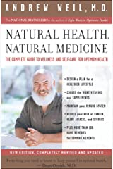 Natural Health, Natural Medicine: The Complete Guide to Wellness and Self-Care for Optimum Health Kindle Edition