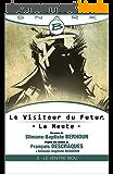 Le Ventre Mou - Le Visiteur du Futur - La Meute - Épisode 3: Le Visiteur du Futur, T1