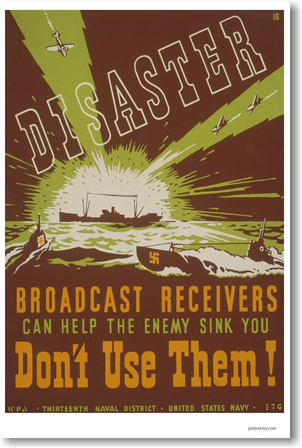 Disaster Broadcast Receivers Can Help The Enemy Sink You WWII WPA Poster