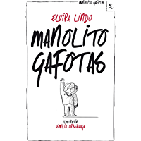 Manolito Gafotas (Spanish Edition)