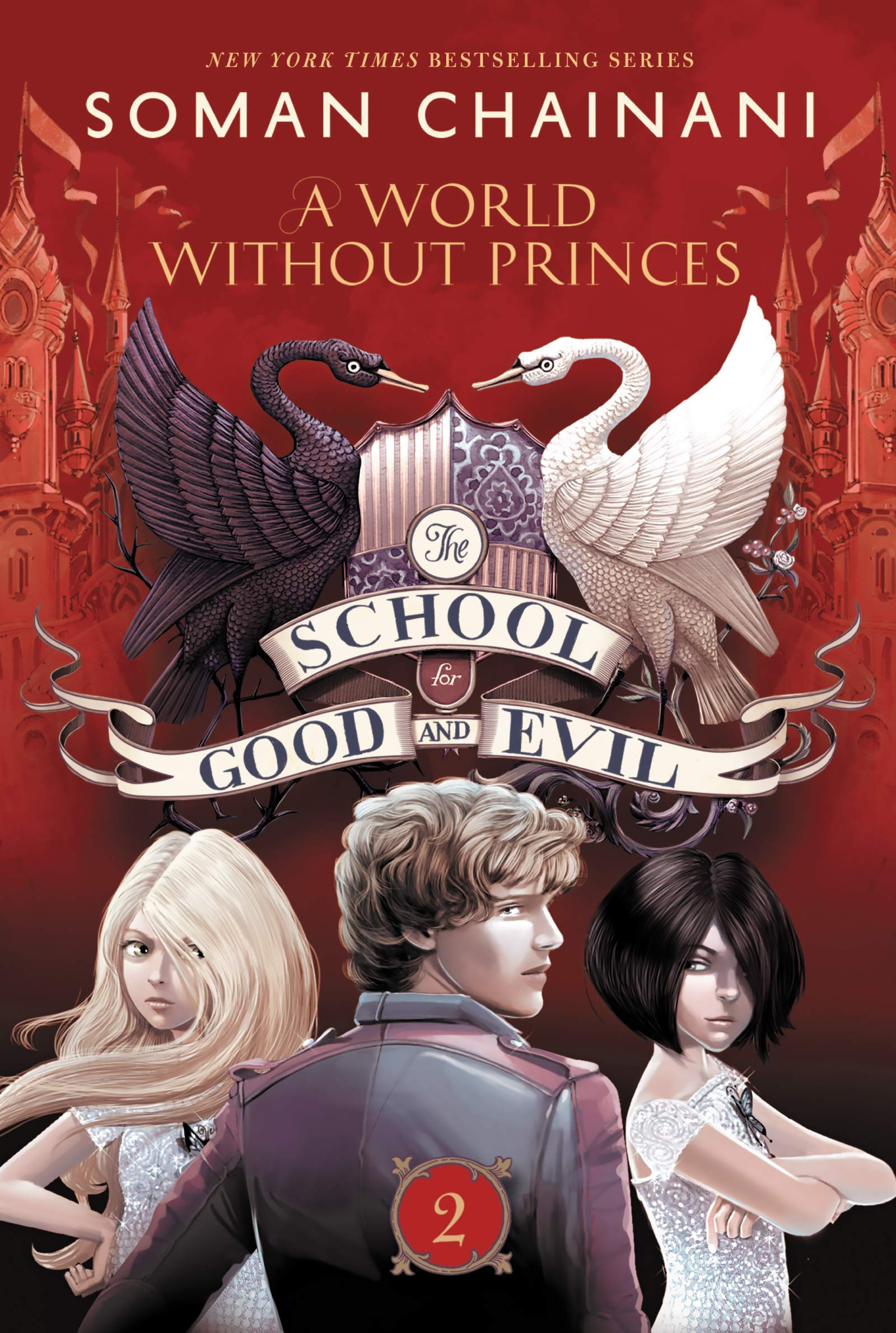 Read Online The School for Good and Evil #2: A World without Princes PDF