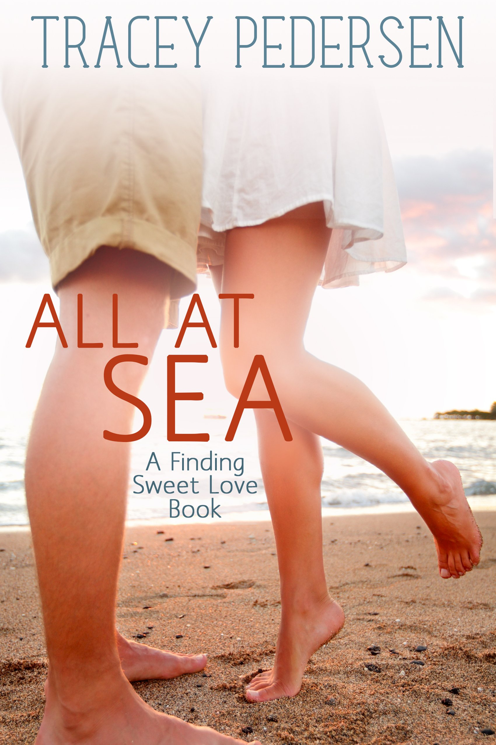All At Sea  Finding Sweet Love  Finding Sweet Love Series Book 1   English Edition
