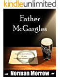 Father McGargles: The Conquest of Father Brennan: ( Irish Comedy ) - Father Brennan Series