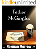 Father McGargles: The Conquest of Father Brennan: (Irish Comedy) - Father Brennan Series