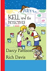 Kell and the Detectives (The Aliens, Inc. Chapter Book Series 4) Kindle Edition