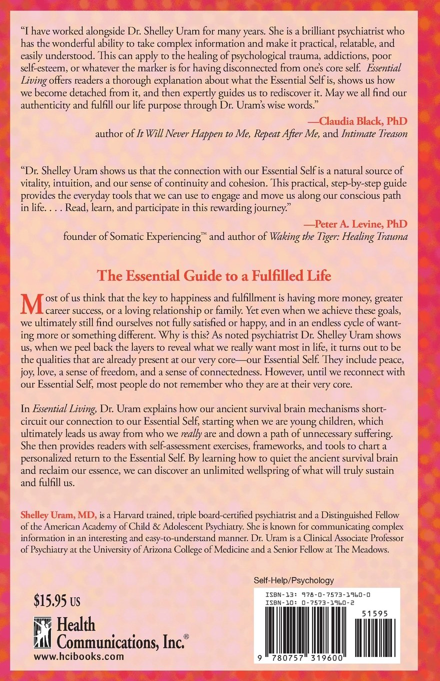 Essential living a guide to having happiness and peace by essential living a guide to having happiness and peace by reclaiming your essential self shelley uram 9780757319600 amazon books sciox Choice Image