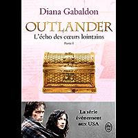 Outlander (Tome 7, Partie I) - L'écho des cœurs lointains / Le prix de l'indépendance