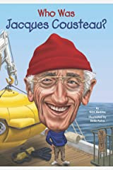 Who Was Jacques Cousteau? (Who Was?) Kindle Edition
