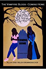 The Vampyre Blogs: Coming Home (Para-Earth Book 3) Kindle Edition