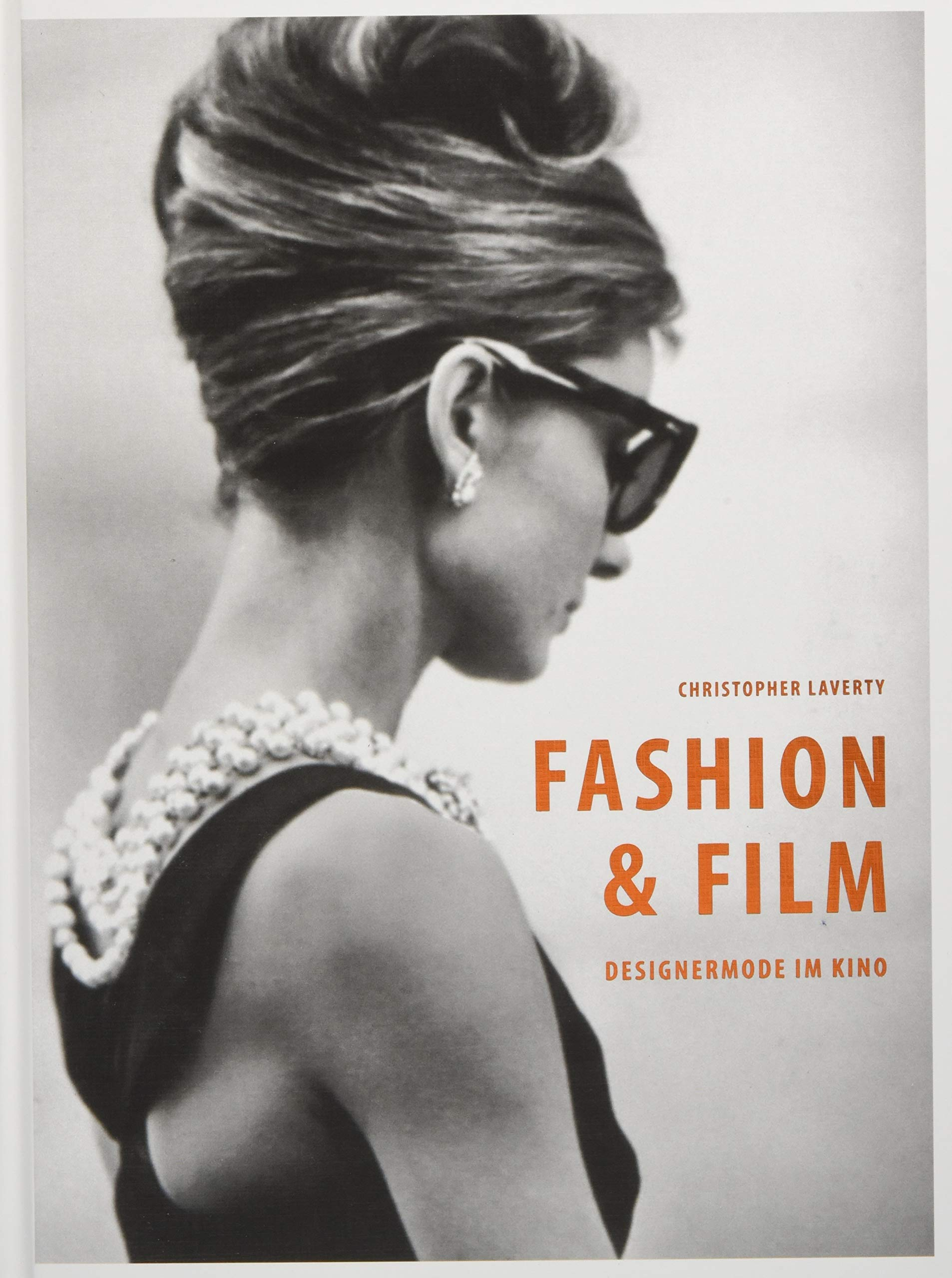 ea7d6451c437a1 Fashion   Film  Designermode im Kino  Amazon.de  Christopher Laverty   Bücher