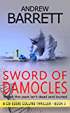 Sword of Damocles: Some things are scarier than dead bodies (CSI Eddie Collins Book 3)